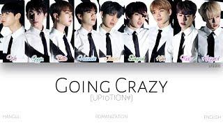 Video [HAN|ROM|ENG] UP10TION (업텐션) - Going Crazy (미치게 해) (Color Coded Lyrics) download MP3, 3GP, MP4, WEBM, AVI, FLV Januari 2018