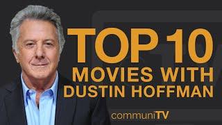 Top 10 Dustin Hoffman Movies