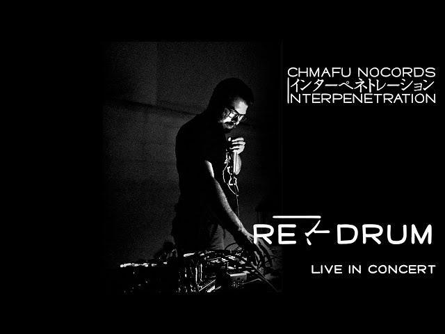 Re-Drum @ Interpenetration 1.9.2