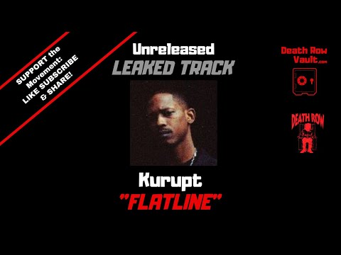Kurupt - Flatline (UNRELEASED DEATH ROW)