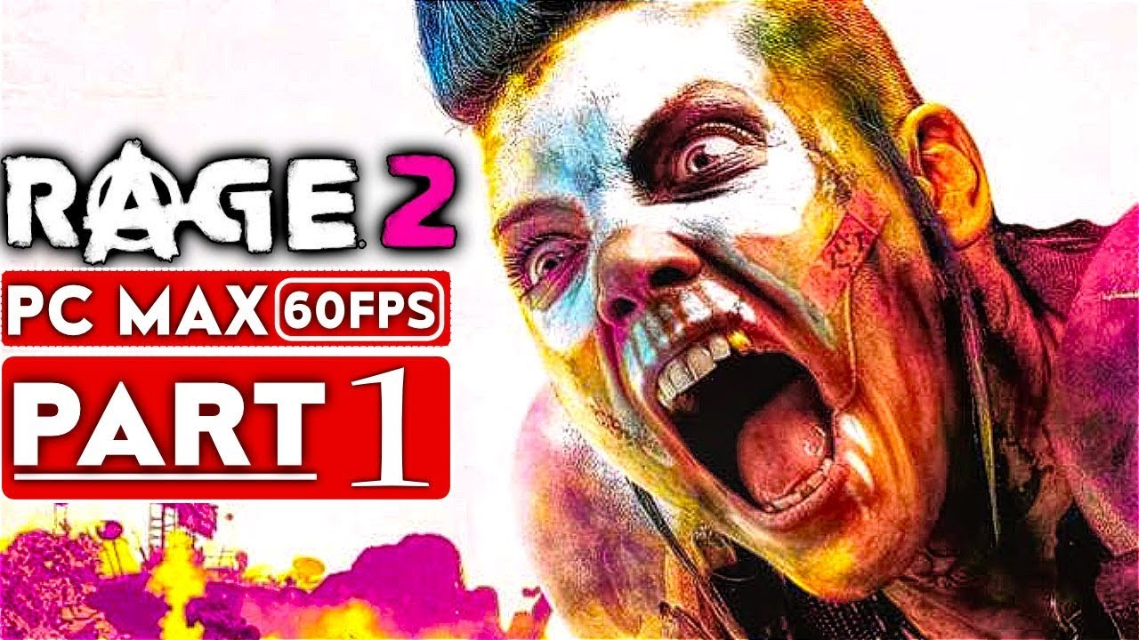 RAGE 2 Gameplay Walkthrough Part 1 [1080p HD 60FPS PC MAX SETTINGS] - No Commentary thumbnail