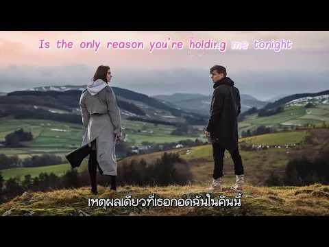 แปลไทย [Kara] Scared To Be Lonely - Martin Garrix & Dua Lipa