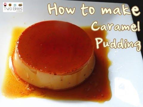 How To Make Caramel Pudding