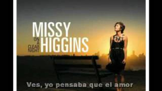 Missy Higgins - Where I Stood Subtitulos en español