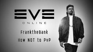 frank vs brave newbies 7o   how not to pvp   eve online   frank lights