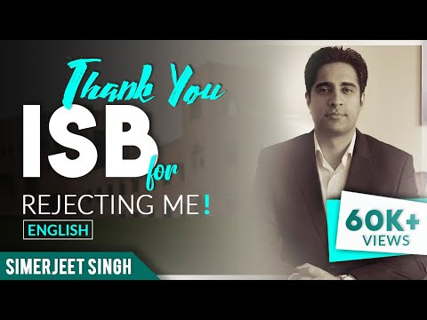 Thank you ISB for rejecting me | Turning Points in my life | Simerjeet Singh