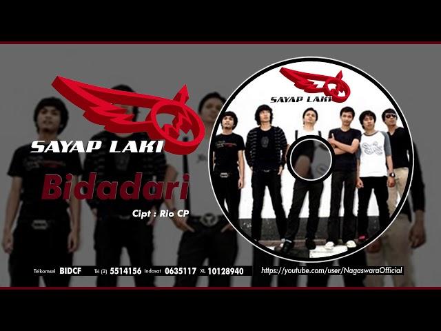 SAYAP LAKI - Bidadari (Official Audio Video)