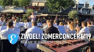 Zwoel! Purmerend Zomerconcert 2019 | Fanfare De Eendracht Den Ilp