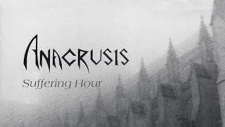 """Anacrusis """"Suffering Hour"""" (FULL ALBUM)"""