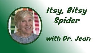 Itsy, Bitsy Spider   Nursery Rhyme with Dr  Jean