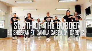 South Of The Border - Ed Sheeran Ft Camila Cabello, Cardi B - Zumba - Flow Dance Fitness