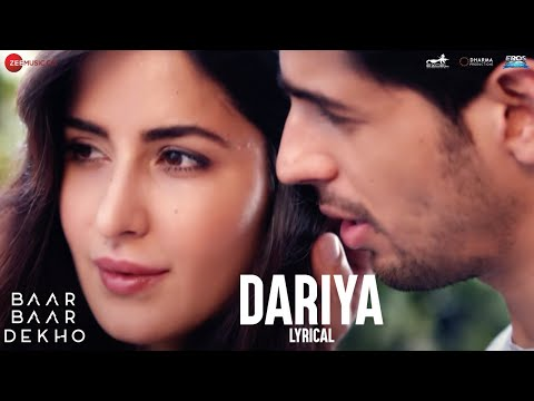 Dariya - Lyrical Video | Baar Baar Dekho | Sidharth Malhotra & Katrina Kaif | Arko