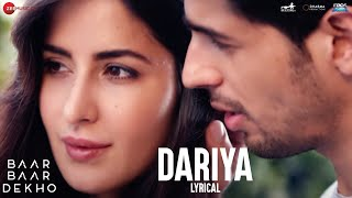 Download Hindi Video Songs - Dariya - Lyrical Video | Baar Baar Dekho | Sidharth Malhotra & Katrina Kaif | Arko