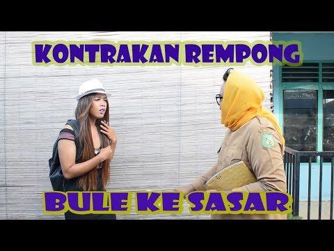 BULE KE SASAR || KONTRAKAN REMPONG EPISODE 91
