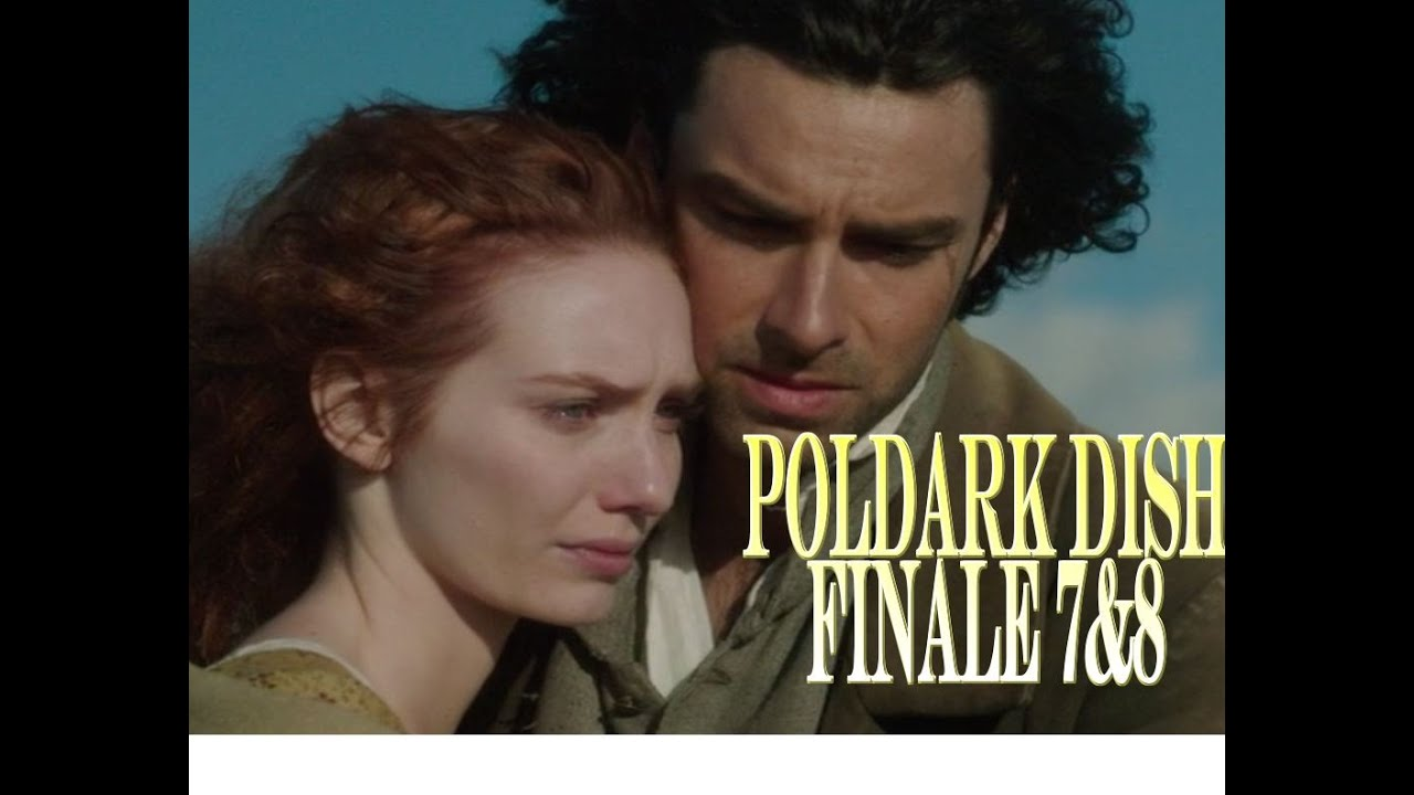 Download POLDARK Dish FINALE eps 7&8 | Poldark ReCap | SUPER-SIZED Season 1 finale