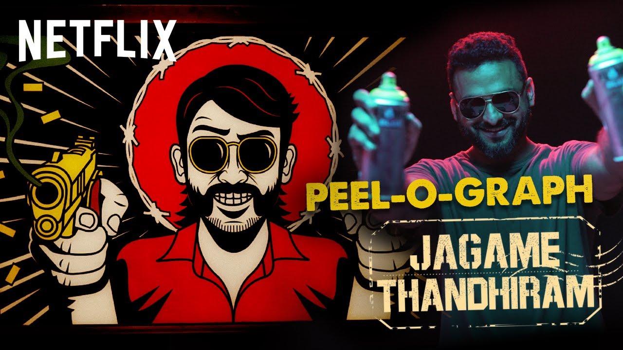 Jagame Thandhiram - Peel-O-Graph
