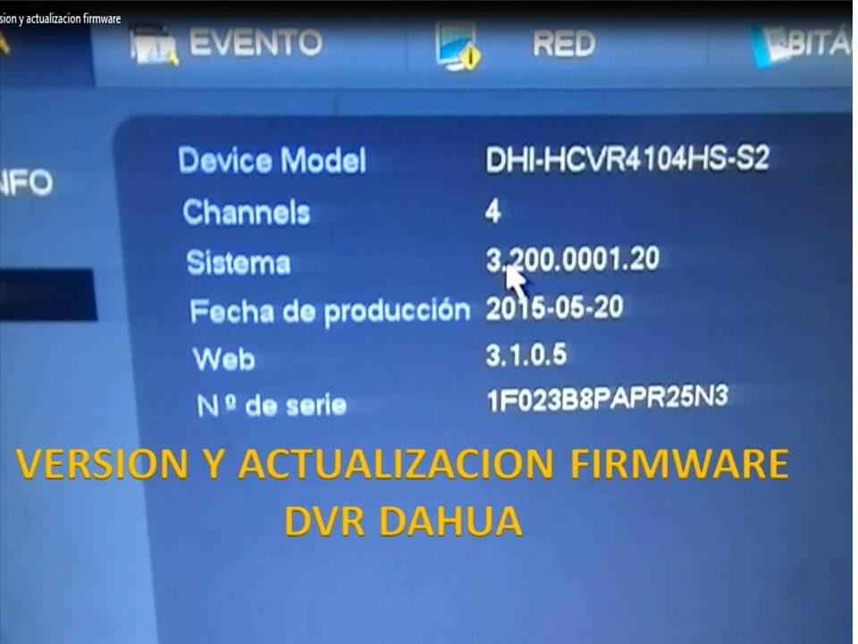 Version y Actualizar Firmware Dahua - Camaras de seguridad