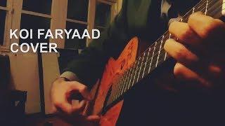 Koi Faryaad Guitar Instrumental