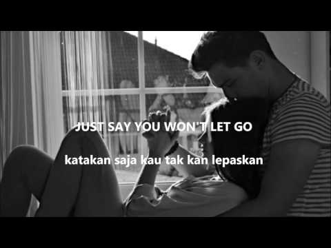 SAY YOU WON'T LET GO by JAMES ARTHUR LYRIC (ENG-IND) Lirik Indonesia