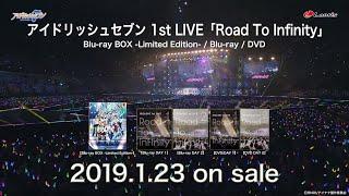 アイドリッシュセブン 1st LIVE「Road To Infinity」2019.1.23 ON SALE thumbnail
