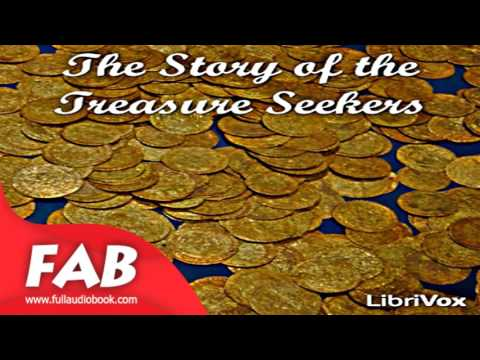 the-story-of-the-treasure-seekers-full-audiobook-by-e.-nesbit-by
