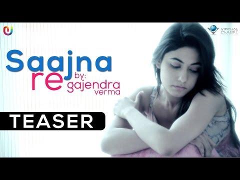 Saajna Re - Gajendra Verma New Song - Full Video Coming Soon | New Hindi Songs 2014