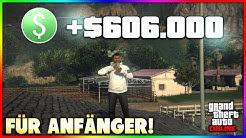 600.000$ IN 5 MINUTEN! 💵 GTA 5 SCHNELL GELD MACHEN - FÜR ANFÄNGER! 💸 (GTA 5 Online)