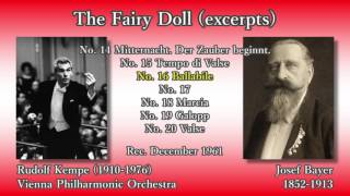 Bayer: The Fairy Doll (excerpts), Kempe & VPO (1961) バイヤー 人形の精 ケンペ