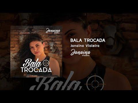 Janaína Violeira - Bala Trocada (Official Audio)