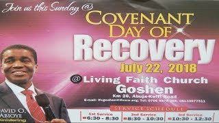 Covenant Day of Recovery ( 1st Service ) July 22, 2018