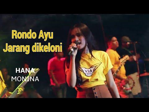 Download Hana Monina - Dayuni (Rondo Ayu Jarang Dikeloni) OM ViA RDD - TJ Audio