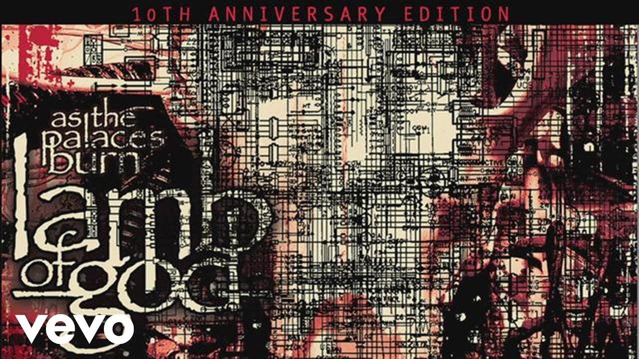 Lamb of God - As The Palaces Burn 10th Anniversary Edition ...