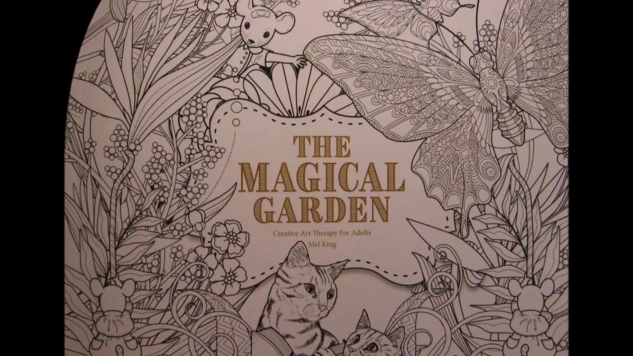 Mel Kinglthe Magical Garden Coloring Book Flip Through Youtube