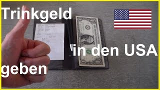 Trinkgeld geben in den USA - Trinkgeld Amerika - TIP in USA - How much to tip in USA
