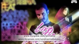 Javi Reina feat. Sandra Criado Pres. Million Dollar - Live the Moment.