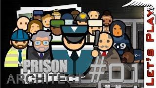 Prison Architect #01 - Let