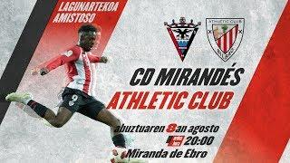 🔴 LIVE - CD Mirandés 1-2 Athletic Club ⚽️ I Amistoso Video