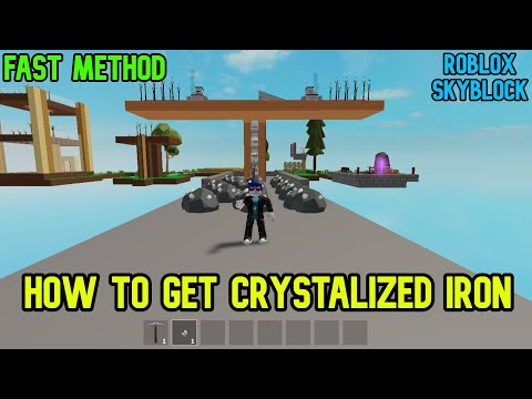 How To Get Crystalized Iron Fast In Roblox Skyblock Youtube
