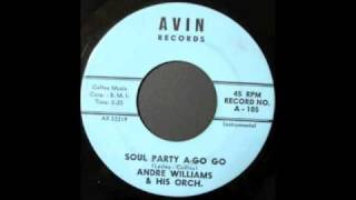 ANDRE WILLIAMS - SOUL PARTY A GO GO