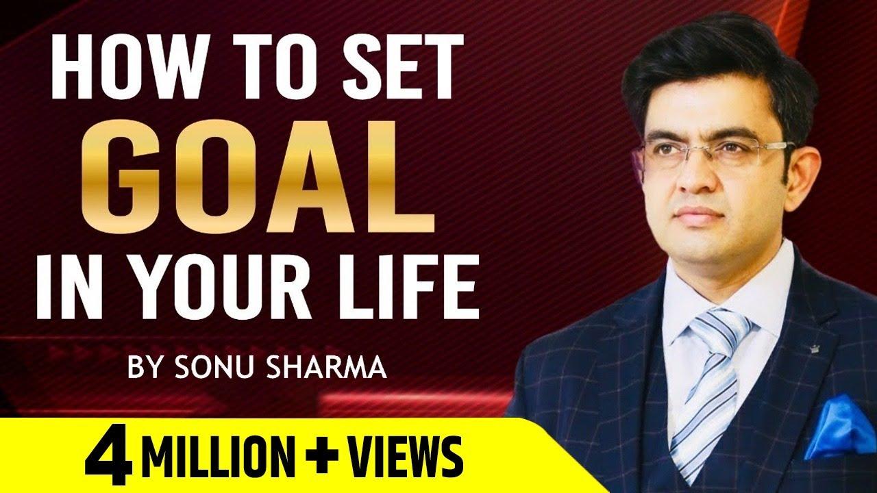 How to Set Goals | Success Tips Through Sonu Sharma | for Association Cont : 7678481813
