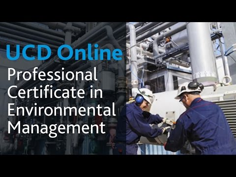 Professional Certificate in Environmental Management: UCD Online Course Introduction
