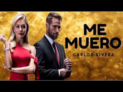 Carlos Rivera - Me Muero (Amar A Muerte Cancion Principal Letra)