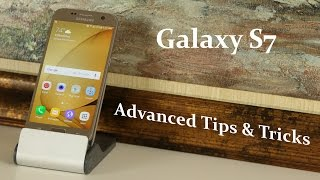 10 Advanced Tips and Tricks for Samsung Galaxy S7