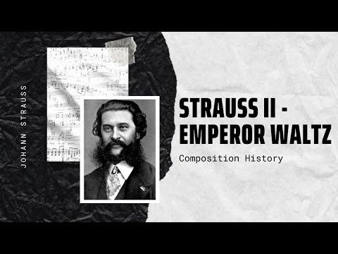 Strauss II - Emperor Waltz