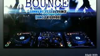 BOUNCE_2018_(png music) sammy dee_ft_cedy'prince