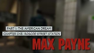 MAX PAYNE • Part I, Chapter One