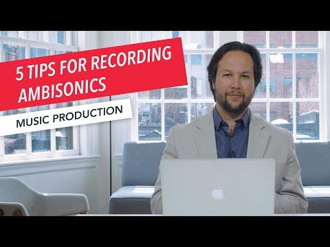 5 Tips for Recording Ambisonics | Music Production Technology | Microphones | Part 3/7