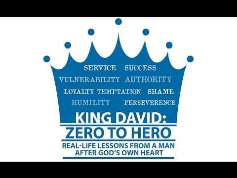 2015.06.14:  King David - Zero to Hero - Courage