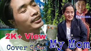 Aayi Nom Cover songs by Abraham Goi with Subtitle Adi & English | Ayi Nom | Dedicated to All the Mom