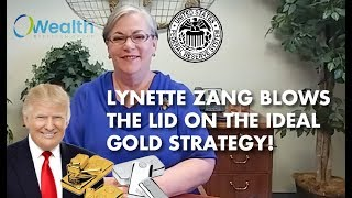 """LYNETTE ZANG: """"This Is My Personal ECONOMIC RESET Gold Strategy"""""""